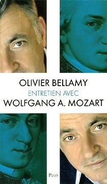 Entretien avec Wolfang A. Mozart par Bellamy
