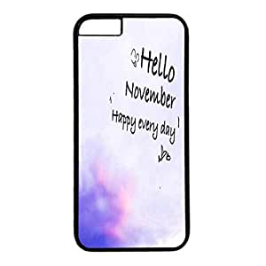 Custom Case Cover For iPhone 6 Plus Black PC Back Phone Case Hard Single Shell Skin For iPhone 6 Plus With Hello November