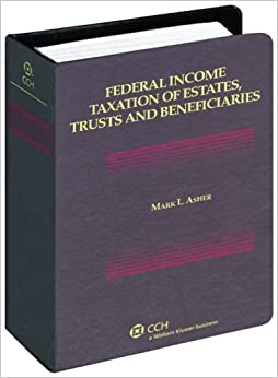 FERGUSON - Federal Income Taxation Of Es Ll
