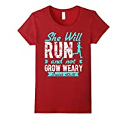 She Will Run And Not Grow Weary Isaiah 40:31 T Shirt
