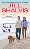All I Want (An Animal Magnetism Novel Book 7)