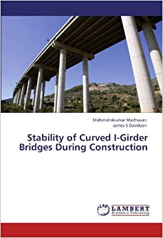 Book Stability of Curved I-Girder Bridges During Construction