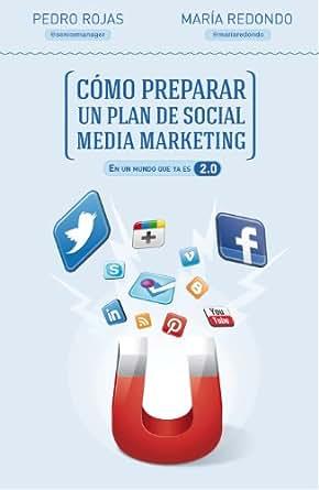 Cómo preparar un plan de social media marketing: En un