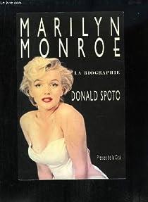 Marilyn Monroe : la biographie par Spoto