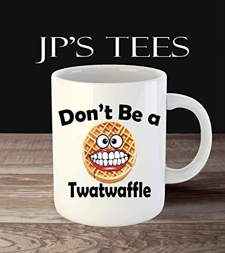 (Don't be a Twatwaffle 11oz Funny Coffee Mug)