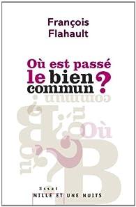 Où est passé le bien commun ? par François Flahault