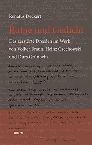 Ruine Und Gedicht Das Zerstörte Dresden Im Werk Von Volker