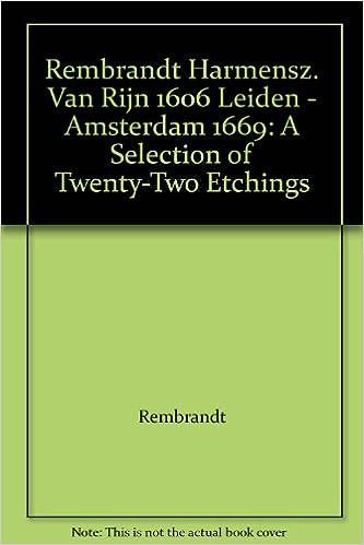 rembrandt harmensz van rijn 1606 leiden amsterdam 1669 a selection of twenty two etchings