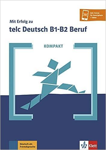 Kompakt Mit Erfolg Zu Telc Deutsch B1 B2 Beruf Buch Und Online