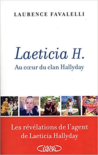 Laeticia H Au Coeur Du Clan Hallyday Amazon Fr Livres