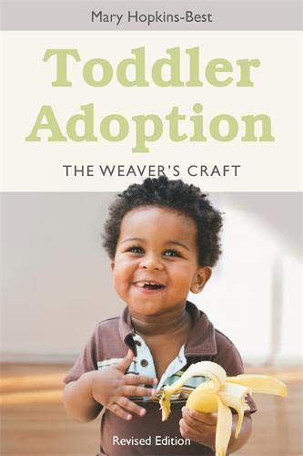 Toddler Adoption: The Weaver's Craft Revised Edition ebook