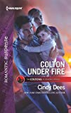 img - for Colton Under Fire (The Coltons of Roaring Springs) book / textbook / text book