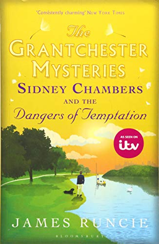 Sidney Chambers and The Dangers of Temptation (Grantchester) (Sidney Chambers And The Shadow Of Death)
