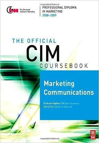 CIM Coursebook 08/09 Marketing Communications (Official CIM Coursebook)