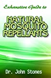 Exhaustive Guide To Natural Mosquito