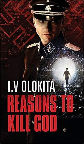 Ebook Reasons To Kill God By Iv Olokita