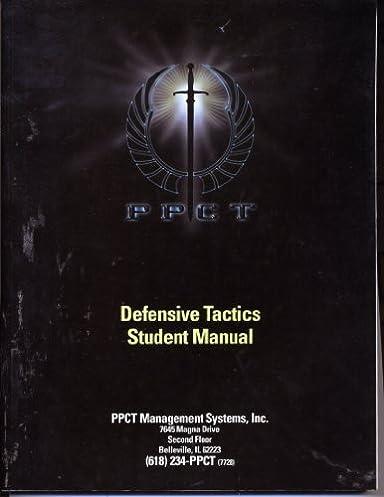 ppct defensive tactics student manual bruce k siddle amazon com rh amazon com PPCT Techniques ppct defensive tactics instructor manual