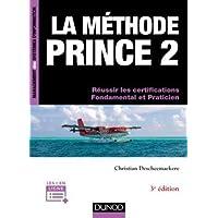 La méthode PRINCE2 - 3e éd. - Version 2017-Update et compléments PRINCE2 Agile-Réussir les certifica: Version 2017-Update et compléments PRINCE2 ... les certifications Fondamental et Praticien