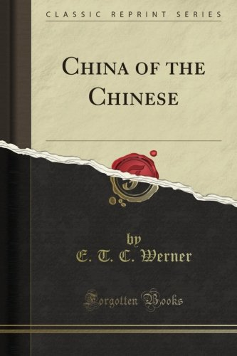 Download China of the Chinese (Classic Reprint) pdf