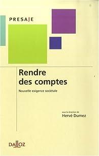Rendre des comptes : nouvelle exigence sociétale par Hervé Dumez