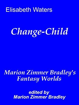 Change-Child by [Waters, Elisabeth]