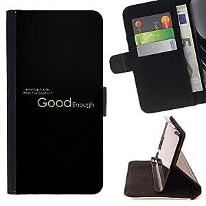 - SLOGAN LIFE GOOD QUOTE MOTIVATIONAL ENOUGH - - Prima caja de la PU billetera de cuero con ranuras para tarjetas, efectivo desmontable correa para l Funny HouseFOR Apple Iphone 5C