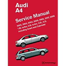 By Bentley Publishers - Audi A4 (B6, B7) Service Manual: 2002, 2003, 2004, 2005, 2006, 2007, 2008