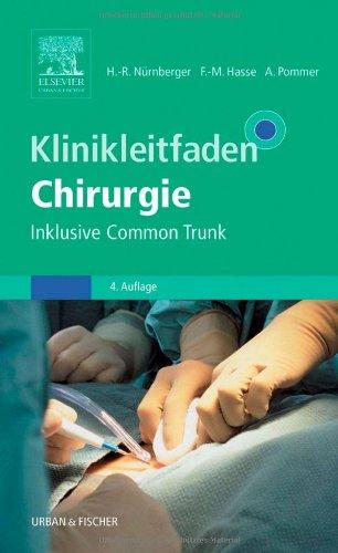 Klinikleitfaden Chirurgie: Inklusive Common Trunk