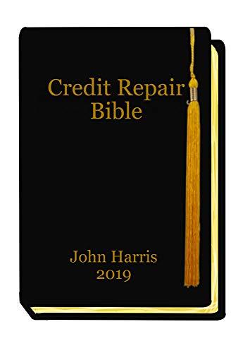 Credit Repair Bible: Credit Rating and Repair Book