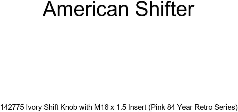 American Shifter 142775 Ivory Shift Knob with M16 x 1.5 Insert Pink 84 Year Retro Series