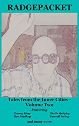 Radgepacket Two: Tales from the Inner Cities (Radgepacket - Modern Fiction Anthologies Book 2)