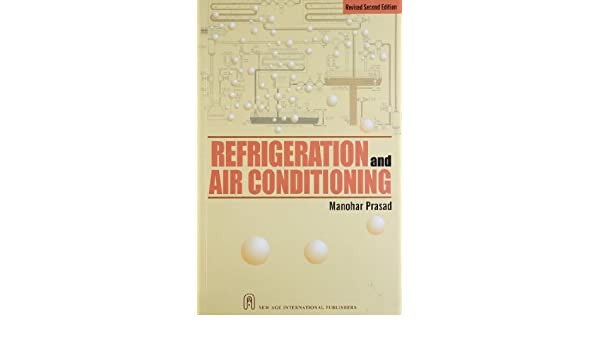 Refrigeration And Air Conditioning By Manohar Prasad Pdf