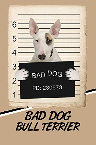 Bad Dog Bull Terrier: Blood Sugar Diet Diary journal log Notebook featuring 120 pages 6