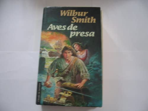 Aves de Presa: Amazon.es: Smith, Wilbur: Libros