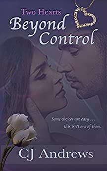 Two Hearts: Beyond Control by [Andrews, CJ]