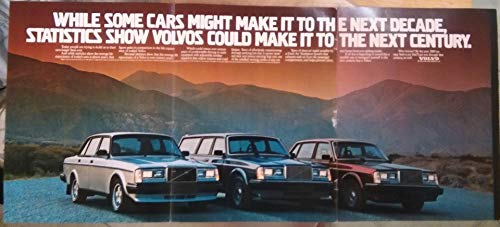 1984 VOLVO GLT TURBO 4-Door SEDAN, GL SEDAN & WAGON * While some cars might make it to the next decade, statistics show Volvos could make it to the next century. * HUUUGE VINTAGE COLOR AD USA - FANTASTIC ORIGINAL !! ()
