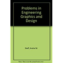 Problems in Engineering Graphics and Design