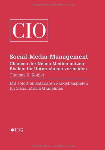 Social-Media-Management: Chancen der Neuen Medien nutzen – Risiken für Unternehmen vermeiden