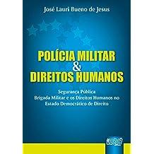 Polícia Militar e Direitos Humanos