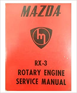 1972 Mazda RX-3 RX3 RX 3 Rotary Engine Service Shop Repair