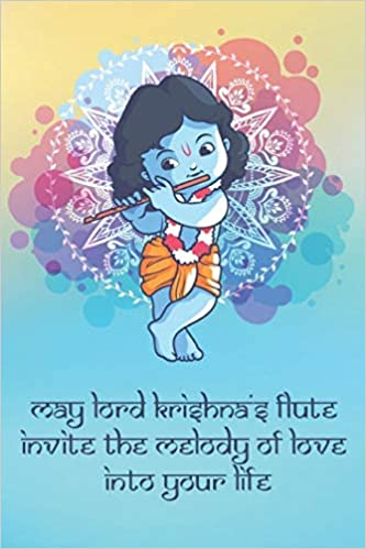 May Lord Krishnas Flute Invite the Melody of Love into Your ...