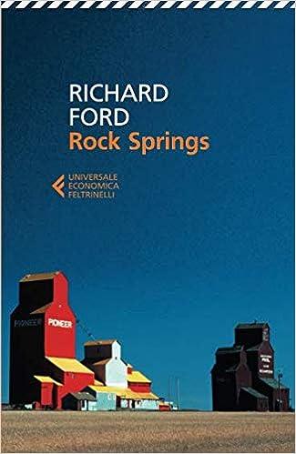 Rock Springs (Universale economica): Amazon.es: Ford, Richard, Mantovani, V.: Libros en idiomas extranjeros