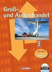 Groß- und Außenhandel: Band 3 - Fachkunde mit CD-ROM