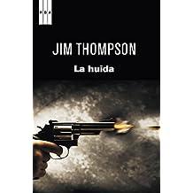 La huida (NOVELA POLICÍACA BIB) (Spanish Edition)