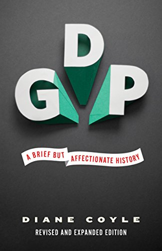Pdfdownload Gdp A Brief But Affectionate History Original Epub