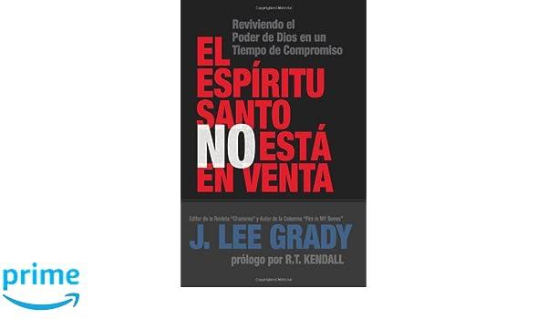 El Espíritu Santo no está en venta (Spanish Edition): Grady ...