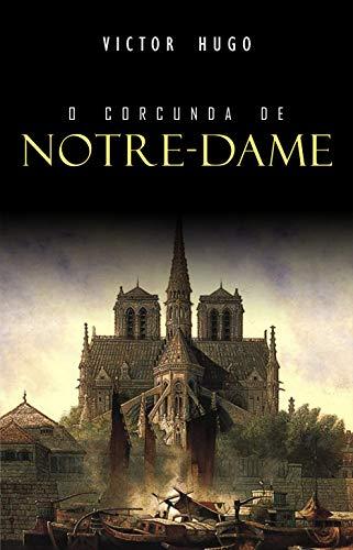 O Corcunda de Notre-Dame por [Hugo, Victor]