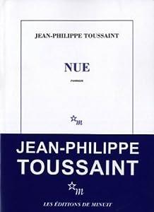 vignette de 'Nue (Jean-Philippe Toussaint)'