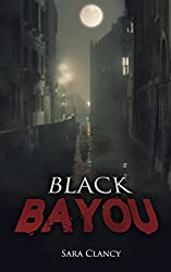Black Bayou (Dark Legacy Series Book 1)