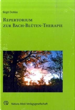 Repertorium zur Bach-Blüten-Therapie